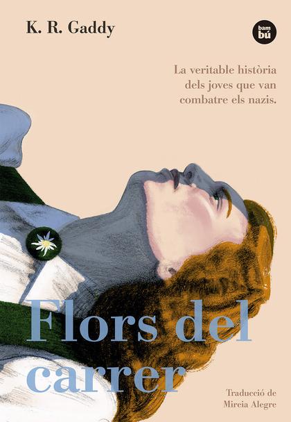 FLORS DEL CARRER.