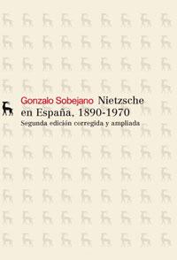 NIETZSCHE EN ESPAÑA, 1890-1970.