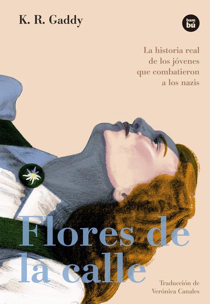 FLORES DE LA CALLE