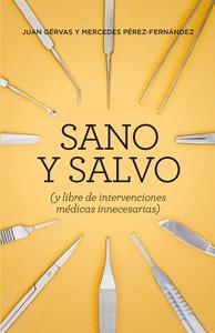 SANO Y SALVO (NE)                                                               (Y LIBRE DE INT