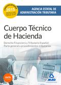 CUERPO TÉCNICO DE HACIENDA. AGENCIA ESTATAL DE ADMINISTRACIÓN TRIBUTARIA. DERECH. AGENCIA ESTAT