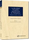 LA MOVILIDAD GEOGRÁFICA INTERNACIONAL DE TRABAJADORES : RÉGIMEN JURÍDICO-LABORAL