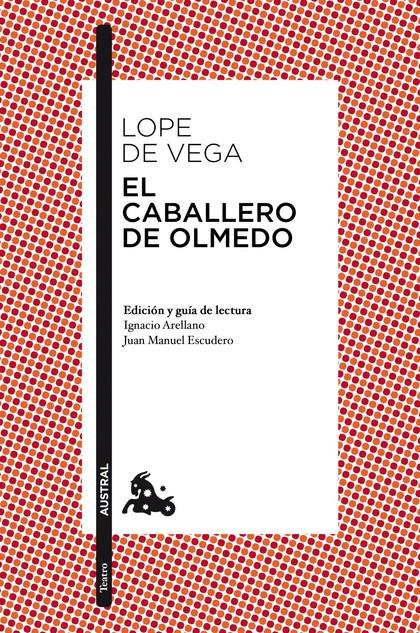 EL CABALLERO DE OLMEDO.