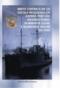 BREVE CRÓNICA DE LA ESCALA REALIZADA EN ESPAÑA POR LOS DESTRUCTORES ALMIRANTE GUISE Y ALMIRANTE