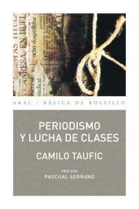 PERIODISMO Y LUCHA DE CLASES