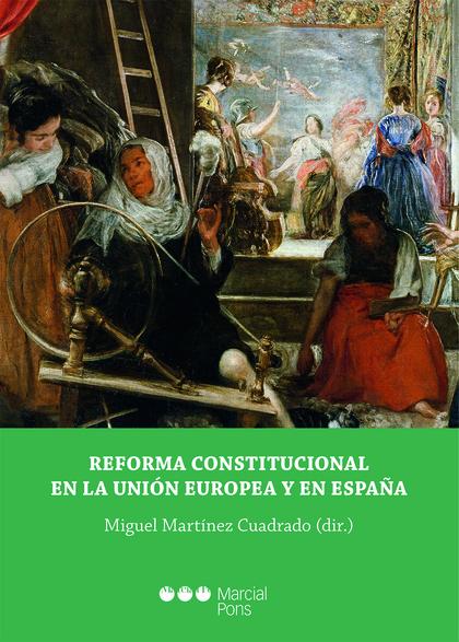 REFORMA CONSTITUCIONAL EN LA UNION EUROPEA Y EN ESPAÑA
