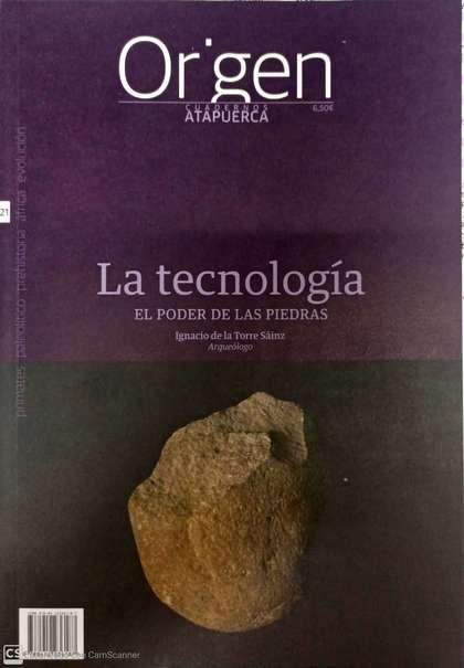 LA TECNOLOGÍA. EL PODER DE LAS PIEDRAS