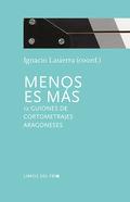 MENOS ES MÁS. 12 GUIONES DE CORTOMETRAJES ARAGONESES