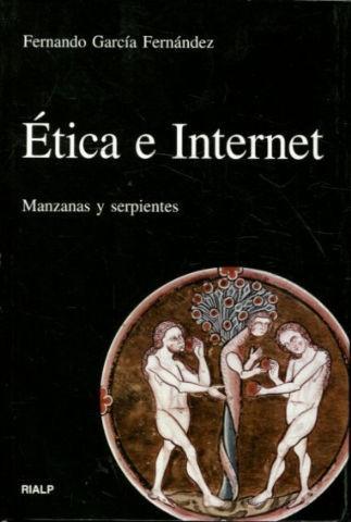ÉTICA E INTERNET : MANZANAS Y SERPIENTES
