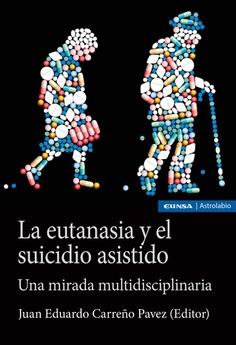 LA EUTANASIA Y EL SUICIDIO ASISTIDO.