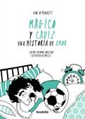MÁGICO Y CÁDIZ: UNA HISTORIA DE AMOR.