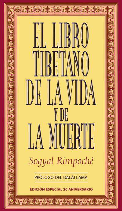 EL LIBRO TIBETANO DE LA VIDA Y DE LA MUERTE. EDICIÓN REVISADA Y ACTUAL