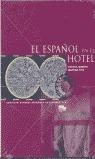 ESPAÑOL EN EL HOTEL