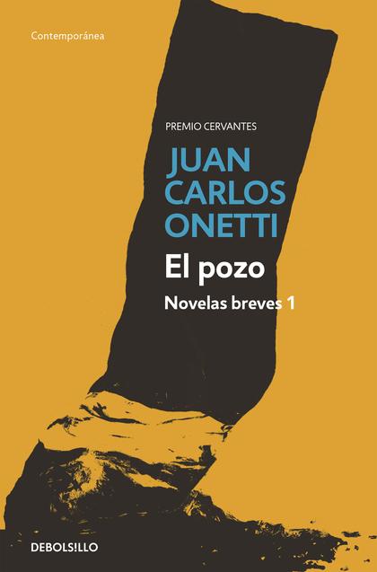 EL POZO. NOVELAS BREVES 1.
