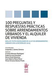 100  PREGUNTAS Y RESPUESTAS PRÁCTICAS SOBRE ARRENDAMIENTOS URBANOS Y EL ALQUILER