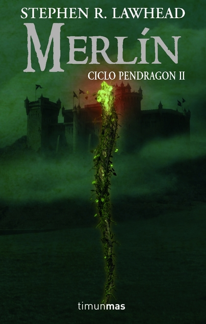 MERLÍN.CICLO PENDRAGON II