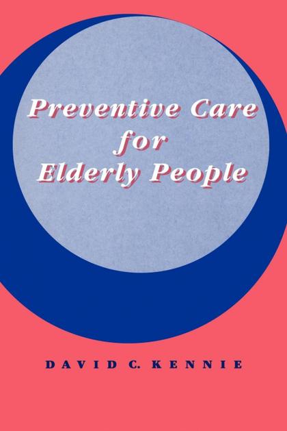 PREVENTIVE CARE FOR ELDERLY PEOPLE