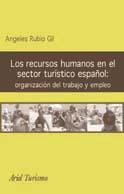 LOS RECURSOS HUMANOS EN EL SECTOR TURÍSTICO ESPAÑOL: ORGANIZACIÓN DEL