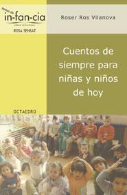 CUENTOS DE SIEMPRE PARA NIÑAS Y NIÑOS DE HOY