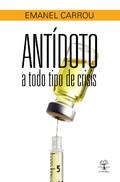 ANTÍDOTO A TODO TIPO DE CRISIS