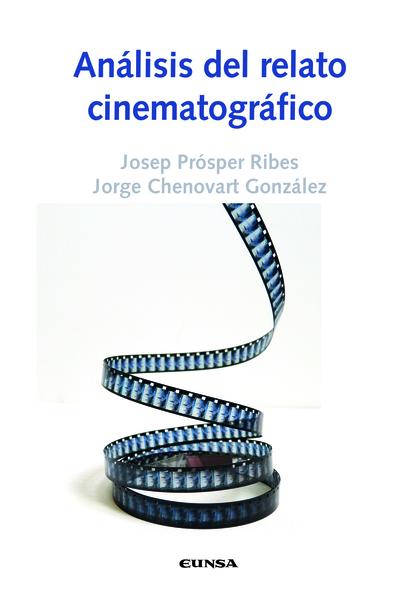 ANÁLISIS DEL RELATO CINEMATOGRÁFICO.