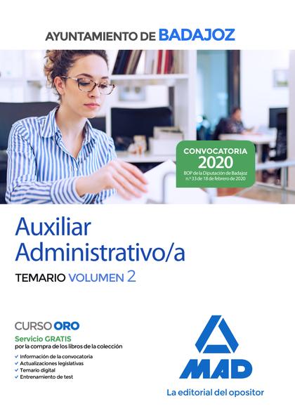 AUXILIAR ADMINISTRATIVO DEL AYUNTAMIENTO DE BADAJOZ. TEMARIO VOLUMEN 2.