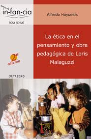 LA ÉTICA EN EL PENSAMIENTO Y OBRA PEDAGÓGICA DE LORIS MALAGUZZI
