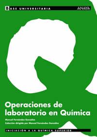 BASE UNIVERSITARIA, OPERACIONES DE LABORATORIO EN QUÍMICA, BACHILLERATO