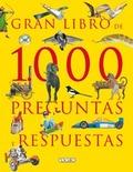 EL GRAN LIBRO DE 1000 PREGUNTAS Y RESPUESTAS