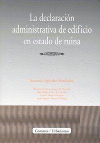 LA DECLARACIÓN ADMINISTRATIVA DE EDIFICIO EN ESTADO DE RUINA