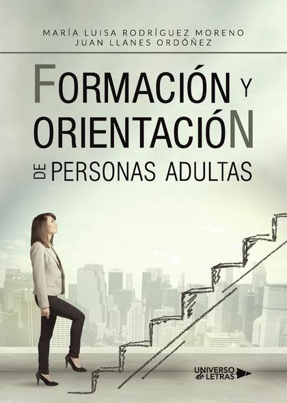 FORMACIÓN Y ORIENTACIÓN DE PERSONAS ADULTAS.