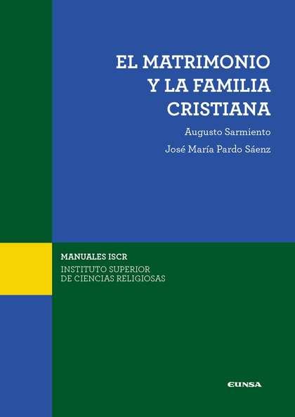 EL MATRIMONIO Y LA FAMILIA CRISTIANA                                            CUESTIONES FUND