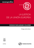 LA JUSTICIA DE LA UNIÓN EUROPEA