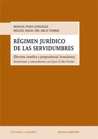 RÉGIMEN JURÍDICO DE LAS SERVIDUMBRES