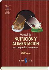 MANUAL DE NUTRICIÓN Y ALIMENTACIÓN EN PEQUEÑOS ANIMALES