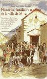HISTORIA, FAMILIAS Y MOLINOS DE LA VILLA DE MIJAS