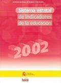 SISTEMA ESTATAL DE INDICADORES DE LA EDUCACIÓN 2002