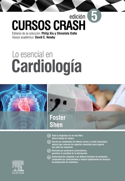 LO ESENCIAL EN CARDIOLOGÍA (5ª ED.)                                             CURSOS CRASH