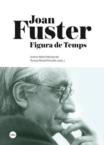 JOAN FUSTER : FIGURA DE TEMPS