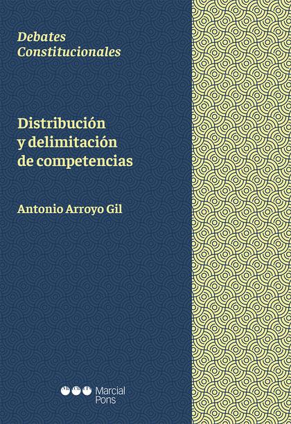 DISTRIBUCION Y DELIMITACION DE COMPETENCIAS