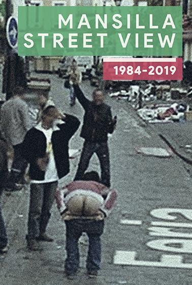 MANSILLA STREET VIEW 1984-2019.