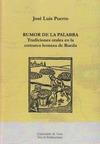 RUMOR DE LA PALABRA : TRADICIONES ORALES EN LA COMARCA LEONESA DE RUEDA