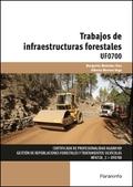 TRABAJOS DE INFRAESTRUCTURAS FORESTALES.