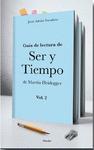 GUÍA DE LECTURA DE ´SER Y TIEMPO´ DE MARTIN HEIDEGGER. VOL II