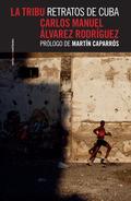 LA TRIBU. RETRATOS DE CUBA