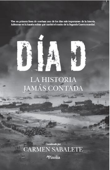 DÍA D. LA HISTORIA JAMÁS CONTADA