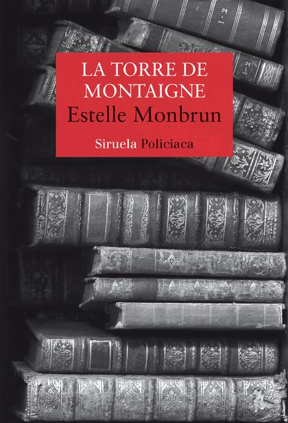 LA TORRE DE MONTAIGNE.
