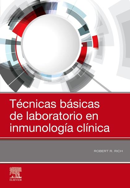 TÉCNICAS BÁSICAS DE LABORATORIO EN INMUNOLOGÍA CLÍNICA