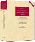 COMENTARIOS A LA LEY DE LA JURISDICCIÓN CONTENCIOSO-ADMINISTRATIVA DE 1998