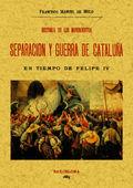HISTORIA DE LOS MOVIMIENTOS. SEPARACIÓN Y GUERRA DE CATALUÑA
